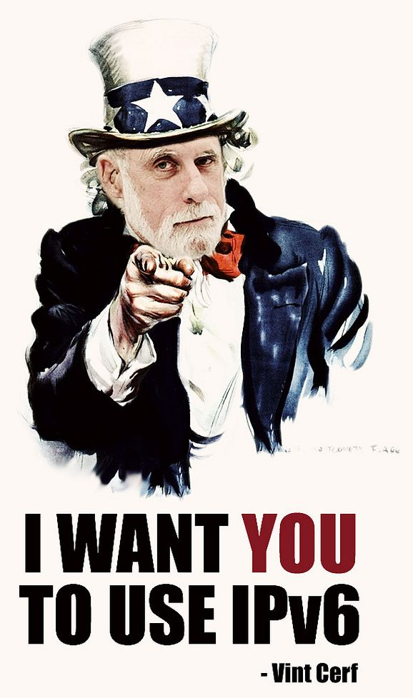 I want you to use IPv6 - Vint Cerf